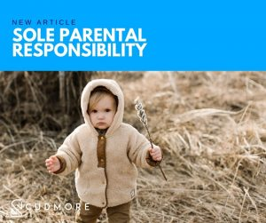 Sole Parental Responsibility