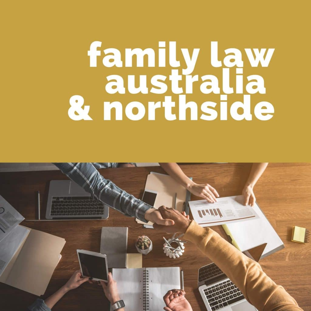Family Lawyers Brisbane Northside