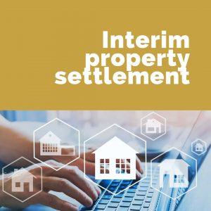 interim property settlement